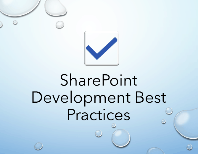 SharePoint Development Best Practices