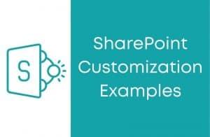 SharePoint Customization Examples