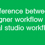 Difference between designer workflow and visual studio workflow