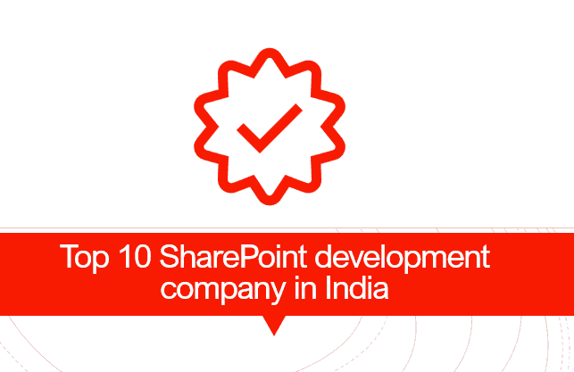 Top 10 SharePoint development company in India
