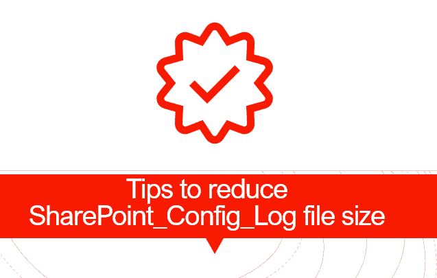Tips to reduce SharePoint_Config_Log file size