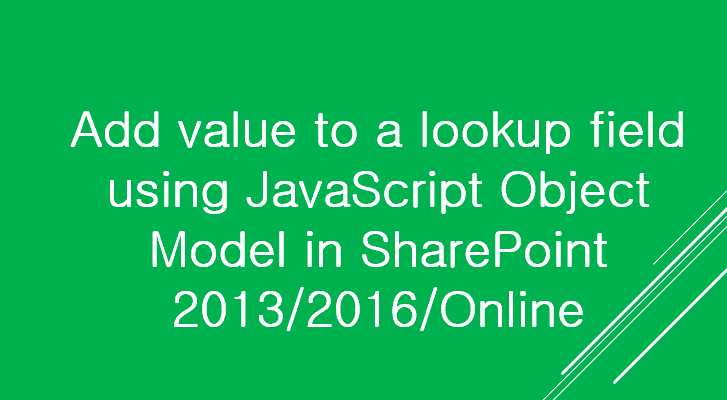 Add value to a lookup field using JavaScript