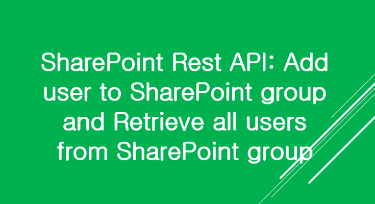 Add User to SharePoint group using REST API