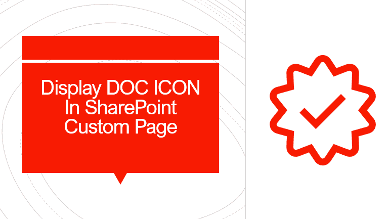 Display DOC ICON in SharePoint custom page