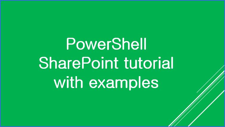 powershell sharepoint tutorial