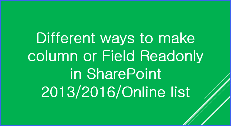 Make SharePoint list field readonly