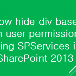 Show hide div based on user permission using SPServices in SharePoint 2013