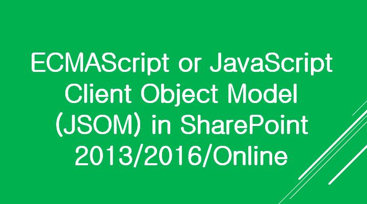 ECMAScript Client Object Model SharePoint 2013