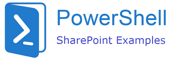 PoweShell SharePoint examples