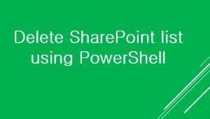 Delete SharePoint list using PowerShell