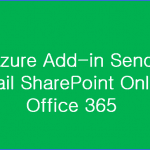 Azure Add-in Send Email SharePoint Online