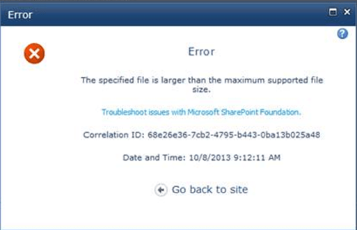 the file size exceeds the limit allowed and cannot be saved SharePoint 2010