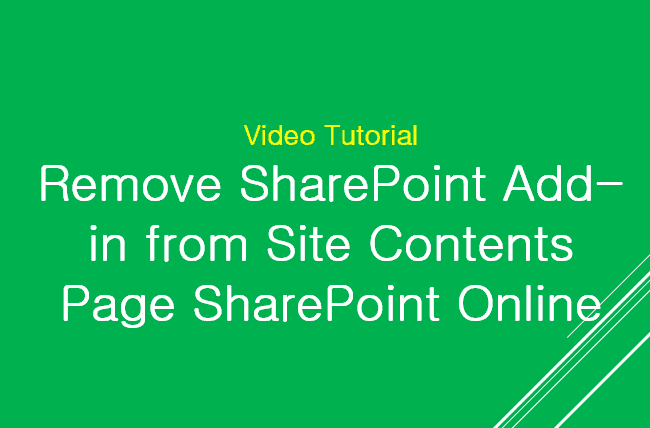 Remove SharePoint Add-in from Site Conents Page SharePoint Online