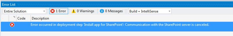 error occurred in deployment step Install app for SharePoint Communication with the SharePoint server is canceled