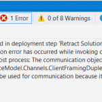 Error occurred in deployment step Retract Solution A communication error has occured while invoking commands in SharePoint host process