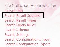 Custom result source sharepoint 2013