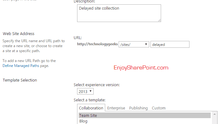 delayed site collection sharepoint 2013