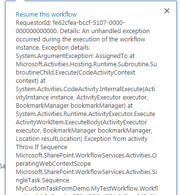 SharePoint online An unhandled exception occurred during the execution of the workflow instance