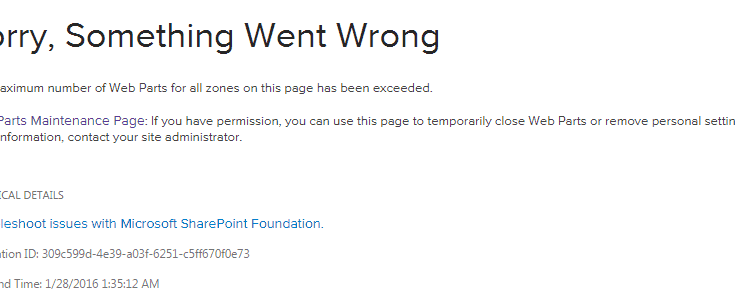 The maximum number of web parts for all zones on this page has been exceeded error in SharePoint 2013