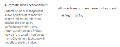 SharePoint 2016 List View Auto Indexing Automatic Index Management