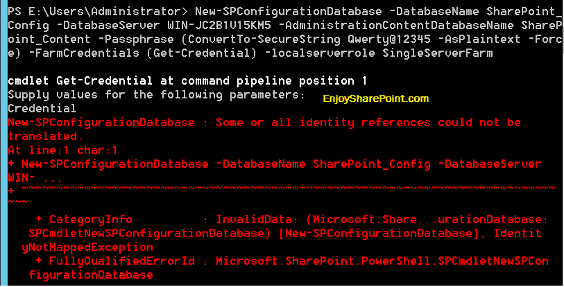 New-SPConfigurationDatabase some or all identity references could not be translated Suppy values for parameter Credential