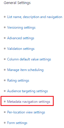 configure metadata navigation for a list or library sharepoint online