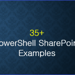 Powershell SharePoint examples