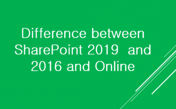 Difference between SharePoint 2019 and 2016 and Online
