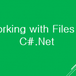 Working with File in C#.Net