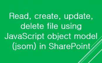 sharepoint jsom create update delete file