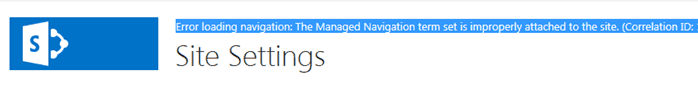 error loading navigation the managed navigation term set is improperly