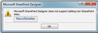 Microsoft SharePoint Designer does not support editing non-SharePoint sites