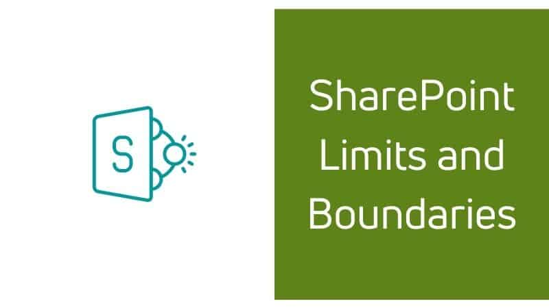 SharePoint limits and boundaries