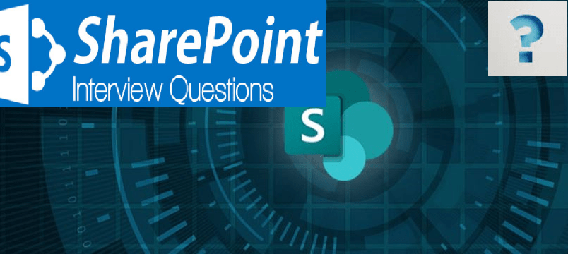 SharePoint Lead Interview Questions and Answers