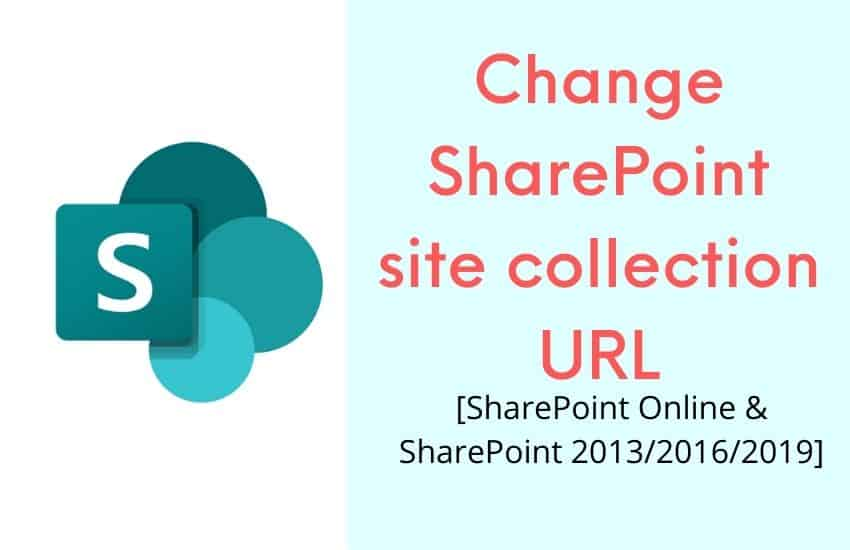 change SharePoint site collection URL