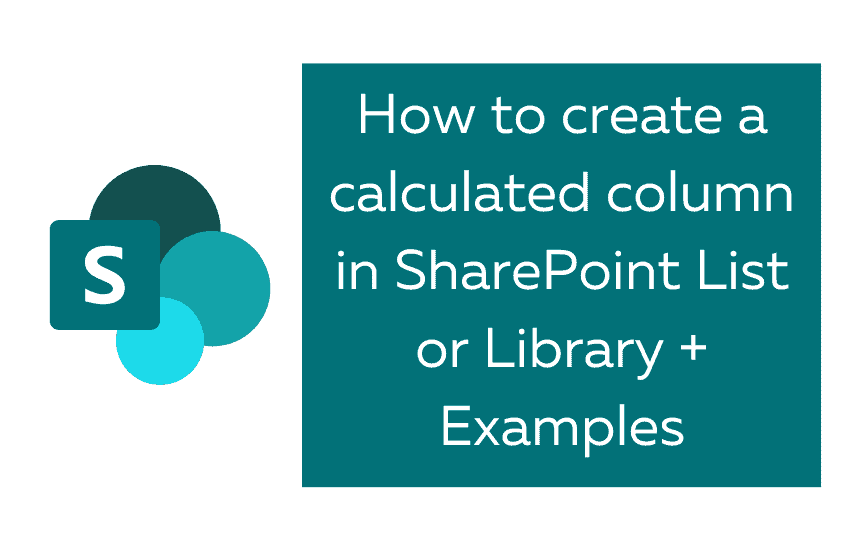 How to create a calculated column in SharePoint List or document library