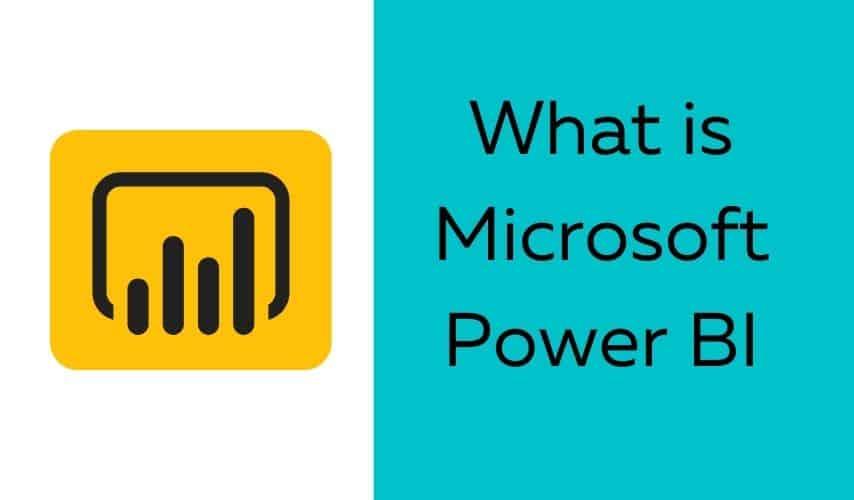 What is Microsoft Power BI