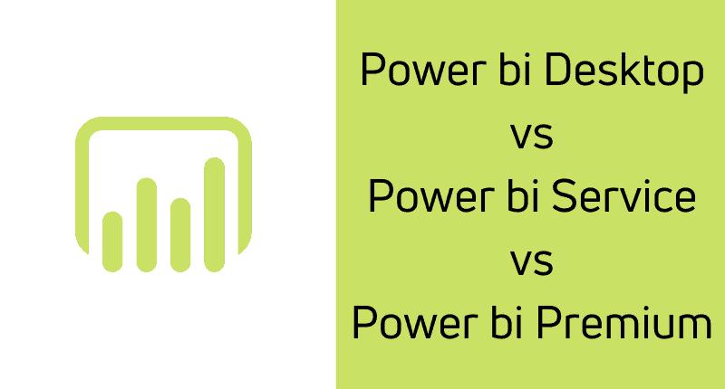 Power bi Desktop vs Power bi Service